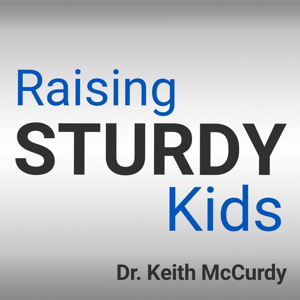 Raising Sturdy Kids