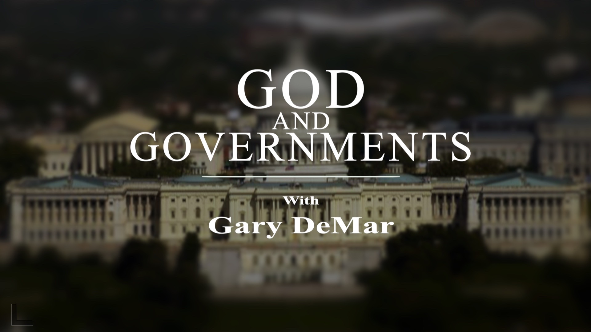 God And Governments with Gary DeMar