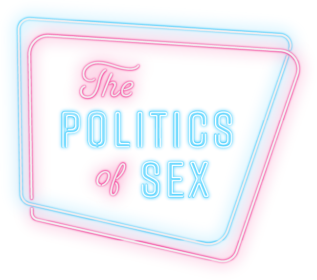 Politics of Sex Conference Archives